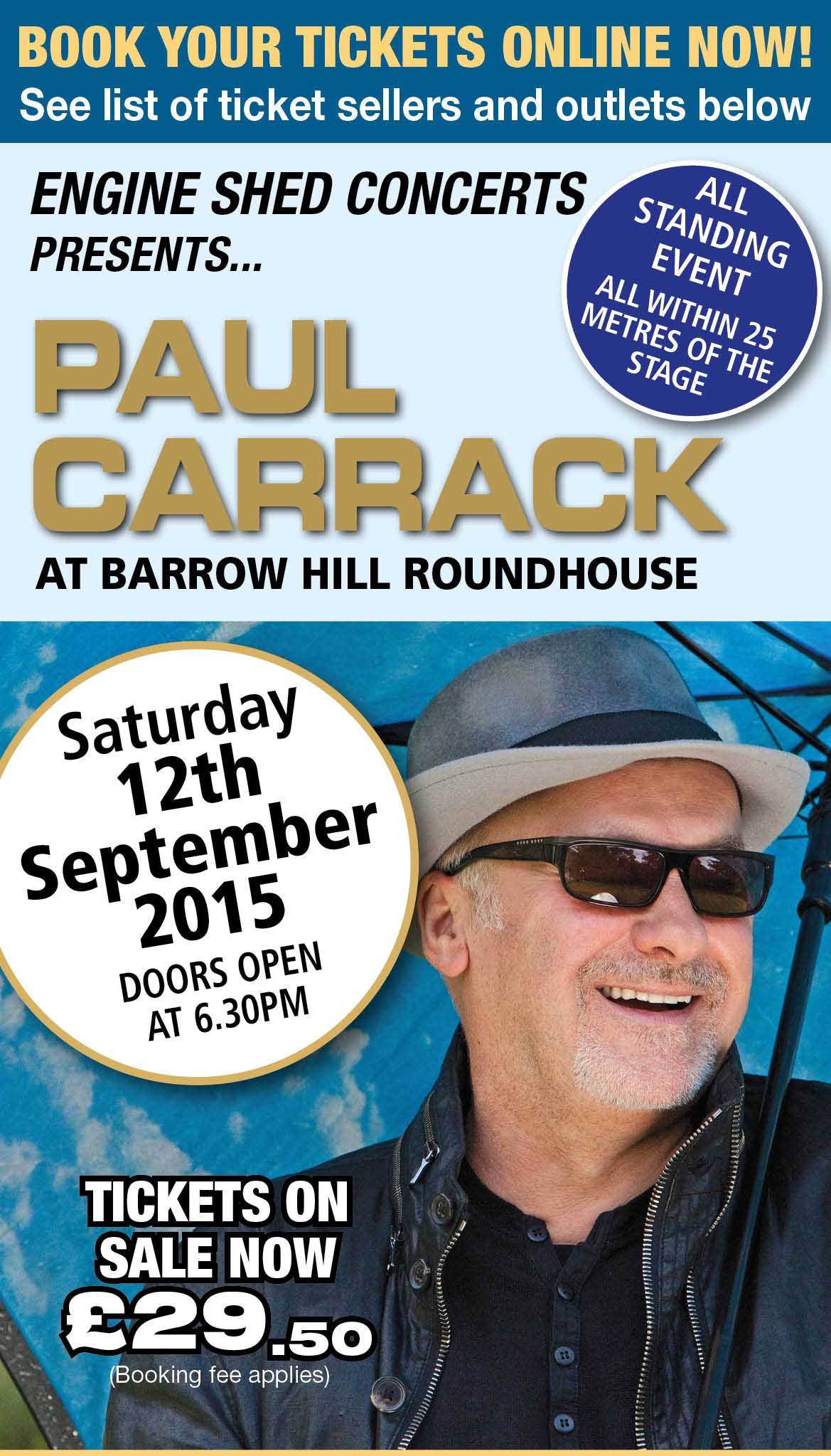 Paul Carrack Live in concert at Barrow Hill Roundhouse, Chesterfield, Derbyshire