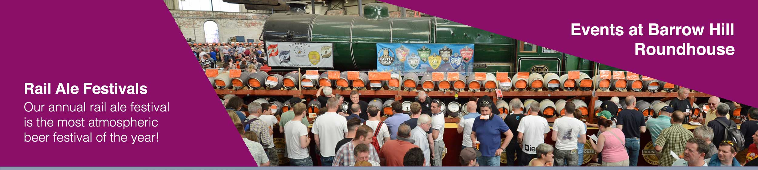 Rail Ale Festival at Barrow Hill Roundhouse, Chesterfield