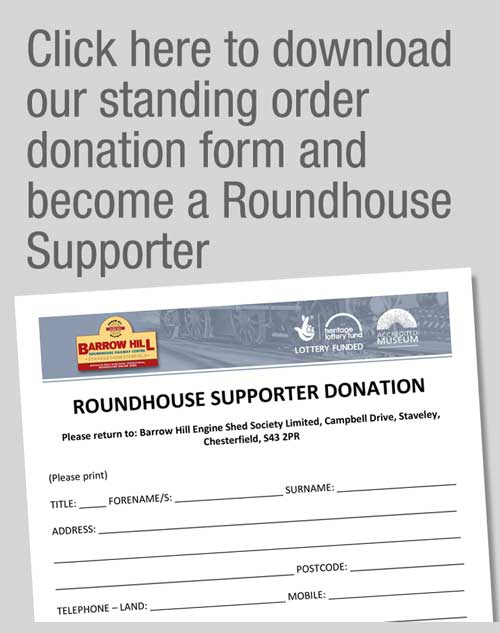 Click here to download our standing order donation form to become a roundhouse supporter